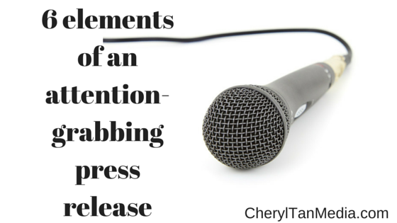 6 elements of an attention-grabbing press release