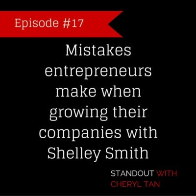 17: Mistakes entrepreneurs make when growing their companies with Shelley Smith