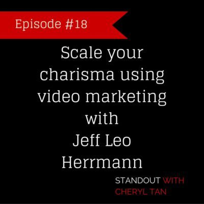 Scale your charisma using video marketing with Jeff Leo Herrmann
