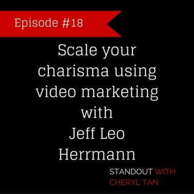 18: Scale your charisma using video marketing with Jeff Leo Herrmann