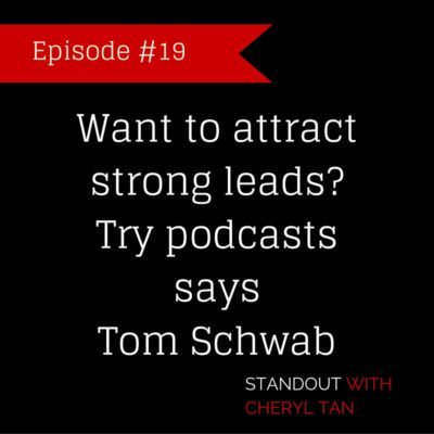 Want to attract strong leads? Try podcasts says Tom Schwab