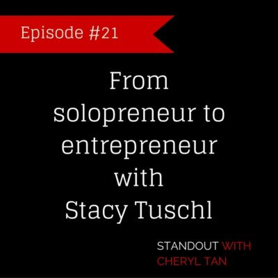 21: From solopreneur to entrepreneur with Stacy Tuschl