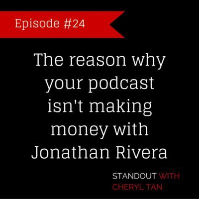 The reason why your podcast isn't making money with Jonathan Rivera