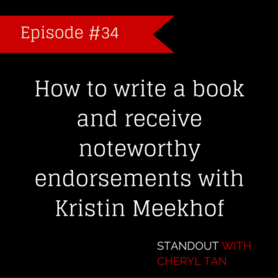 34: How to write a book and receive noteworthy endorsements with Kristin Meekhof