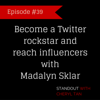 Become a Twitter rockstar and reach influencers with Madalyn Sklar
