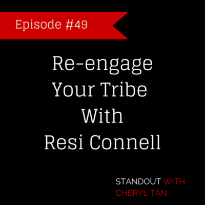 49: [Strategy] Re-Engage Your Tribe with Resi Connell