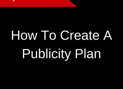 How To Create A Publicity Plan